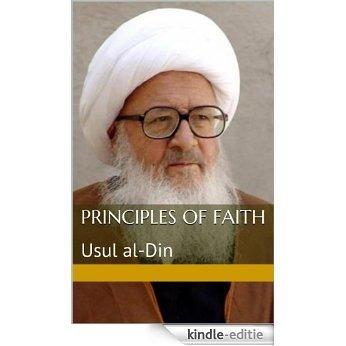 Principles of Faith: Usul al-Din (English Edition) [Kindle-editie]