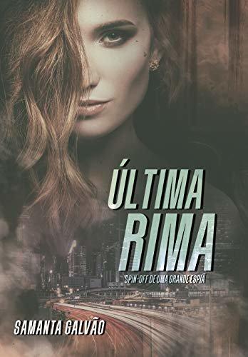 Última Rima ( Livro Único)