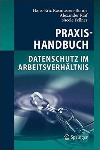 Praxishandbuch Datenschutz Im Arbeitsverhaltnis