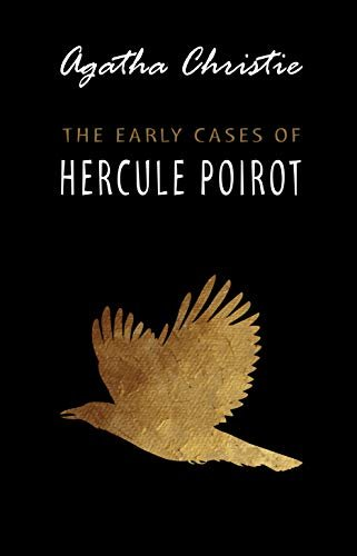 The Early Cases of Hercule Poirot (English Edition)