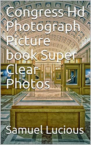 Congress Hd Photograph Picture book Super Clear Photos (English Edition)
