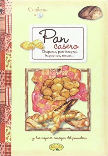 Pan casero (Cuadernos de cocina)
