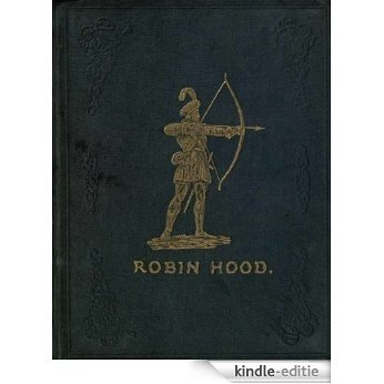ROBIN HOOD AND HIS MERRY FORESTERS (English Edition) [Kindle-editie]
