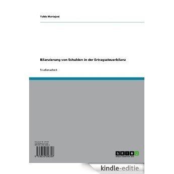 Bilanzierung von Schulden in der Ertragssteuerbilanz [Kindle-editie]