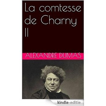 La comtesse de Charny II (French Edition) [Print Replica] [Kindle-editie] beoordelingen