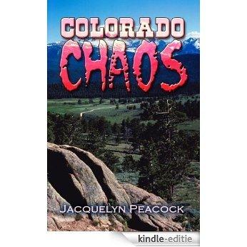 Colorado Chaos (English Edition) [Kindle-editie]