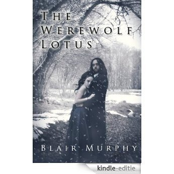 The Werewolf Lotus (English Edition) [Kindle-editie]