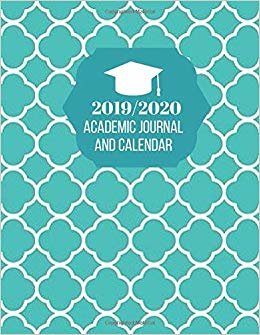 """2019/2020 Academic Journal and Calendar: Simple Easy To Use August 2019 to July 2020 Academic Daily Weekly Monthly and Year Calendar Planner Organizer ... Log 8.5""""x11"""" 120 pages. (Academic Planner)"""