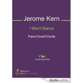 I Won't Dance [Kindle-editie]