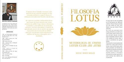 METODOLOGIA E FILOSOFIA LOTUS CLUB JIU JITSU