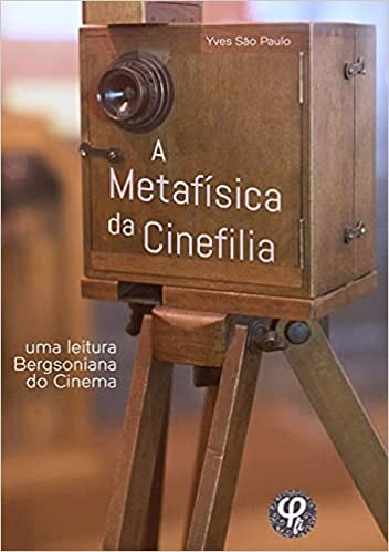 A Metafísica Da Cinefilia