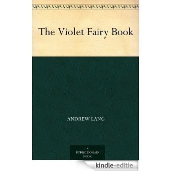 The Violet Fairy Book (English Edition) [Kindle-editie]