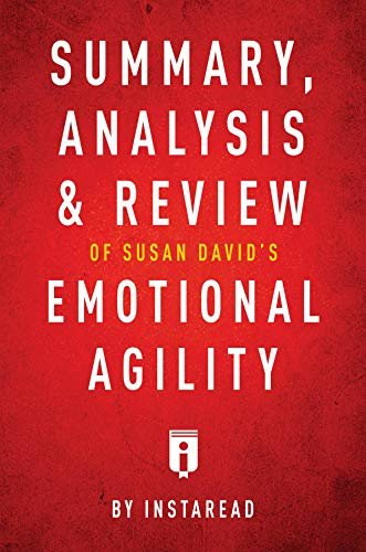 Summary, Analysis & Review of Susan David's Emotional Agility by Instaread (English Edition)