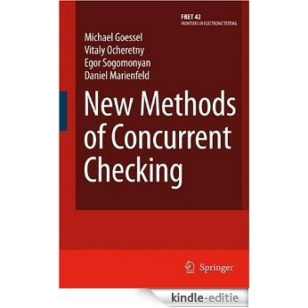 New Methods of Concurrent Checking: 42 (Frontiers in Electronic Testing) [Kindle-editie]