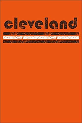 Cleveland: Ohio Notebook Journal Planner Retro Vintage Weathered 90 Pages