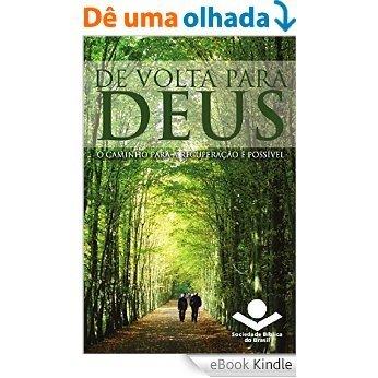 De volta para Deus: O caminho para a recuperação é possível [eBook Kindle]