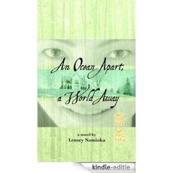 An Ocean Apart, a World Away [Kindle-editie]