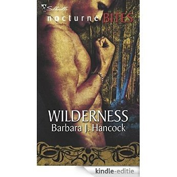 Wilderness (Mills & Boon Nocturne Bites) [Kindle-editie]