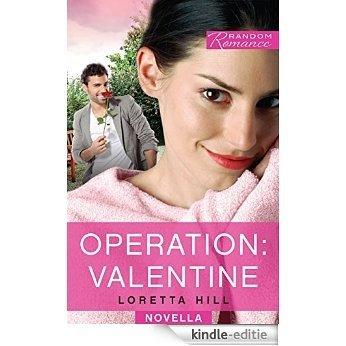 Operation: Valentine (Random Romance) [Kindle-editie]