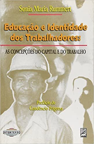 Educação e Identidade dos Trabalhadores