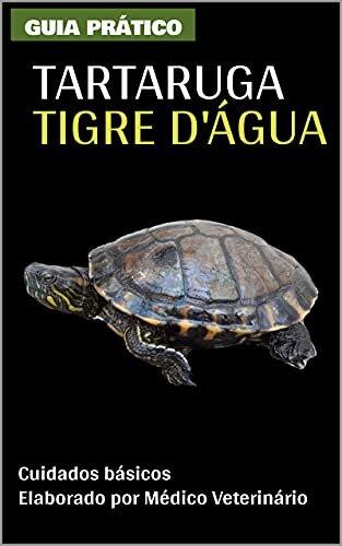 Guia Prático da Tartaruga Tigre D'água