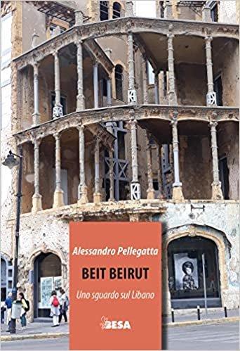 Beit Beirut. Uno sguardo sul Libano (Entropie)