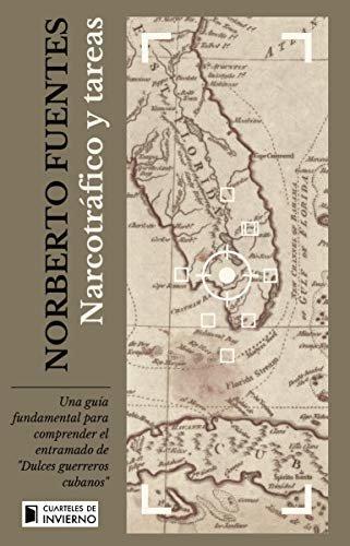 Narcotráfico y tareas (Spanish Edition)