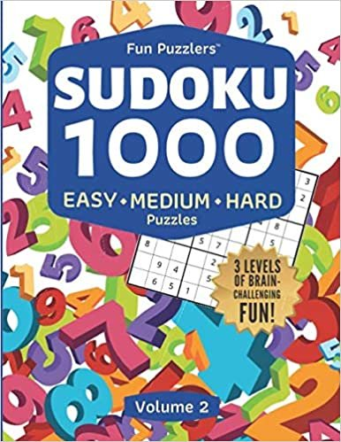 Fun Puzzlers Sudoku 1000: Easy, Medium & Hard Puzzles (Volume 2): Three levels of brain-challenging fun! (Fun Puzzlers Sudoku Books for Adults)