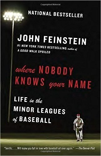 Where Nobody Knows Your Name: Life in the Minor Leagues of Baseball (Anchor Sports) コメント