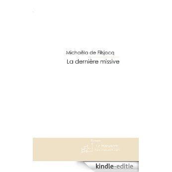 La dernière missive (FICTION) [Kindle-editie]