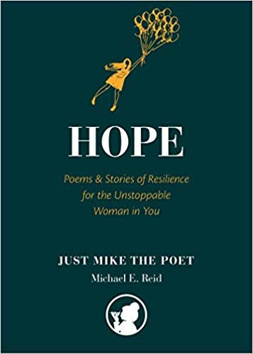 Hope: Poems & Stories of Resilience for the Unstoppable Woman in You