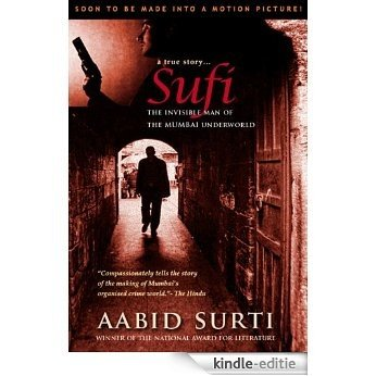Sufi - The Invisible Man of The Underworld (English Edition) [Kindle-editie]