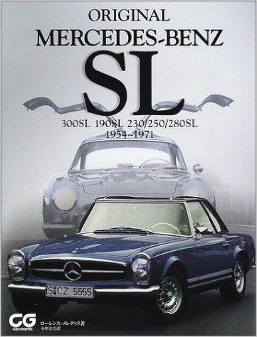 ORIGINAL MERCEDES‐BENZ SL―300SL 190SL 230/250/280SL 1954‐1971 (CG books)
