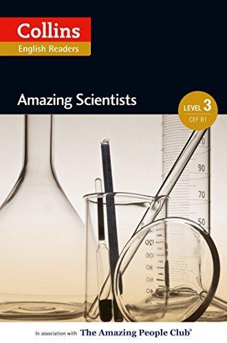 Amazing Scientists: B1 (Collins Amazing People ELT Readers) (English Edition)