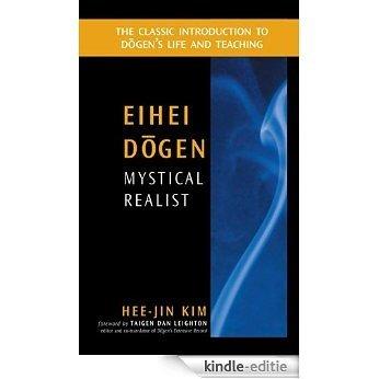 Eihei Dogen: Mystical Realist (English Edition) [Kindle-editie]