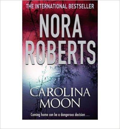 [(Carolina Moon)] [Author: Nora Roberts] published on (October, 2009)