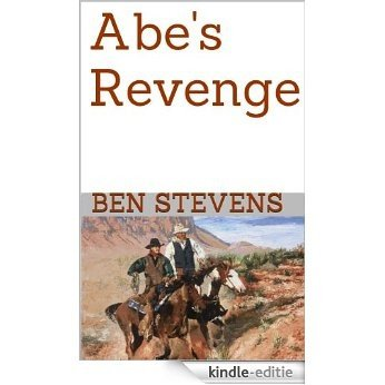 Abe's Revenge (English Edition) [Kindle-editie]