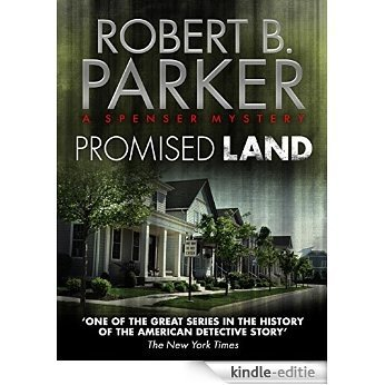 Promised Land (A Spenser Mystery) (The Spenser Series) [Kindle-editie]
