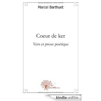 Coeur de ker (CLASSIQUE) [Kindle-editie]