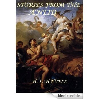 Stories from the Æneid (English Edition) [Kindle-editie]