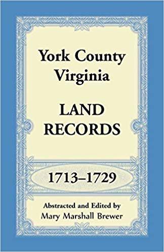 York County, Virginia Land Records, 1713-1729 descargar