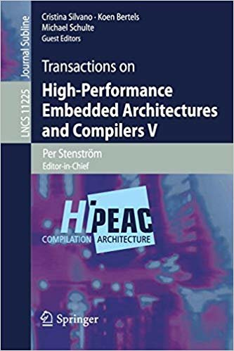 Transactions on High-Performance Embedded Architectures and Compilers V (Lecture Notes in Computer Science)