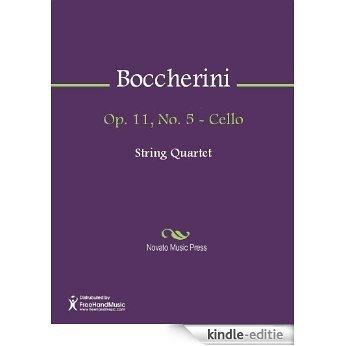 Op. 11, No. 5 - Cello [Kindle-editie]