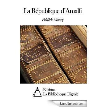 La République d'Amalfi (French Edition) [Kindle-editie]