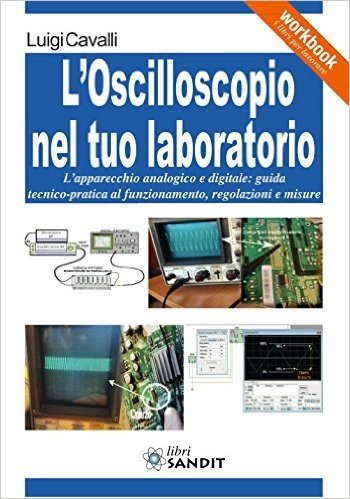 L'oscilloscopio nel tuo laboratorio