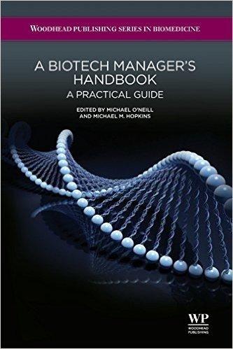 A Biotech Manager's Handbook: A Practical Guide