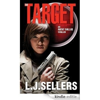 The Target (Agent  Dallas Thrillers Book 2) (English Edition) [Kindle-editie]