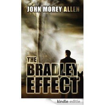 The Bradley Effect (English Edition) [Kindle-editie]