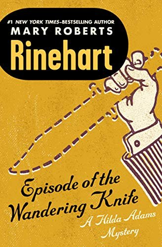 Episode of the Wandering Knife (The Hilda Adams Mysteries Book 3) (English Edition)