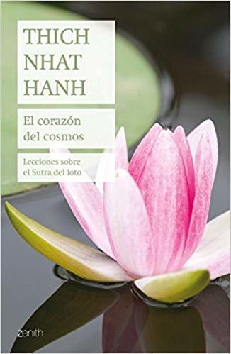 El corazón del cosmos: Lecciones sobre el Sutra del loto